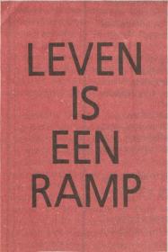LEVEN IS EEN RAMP