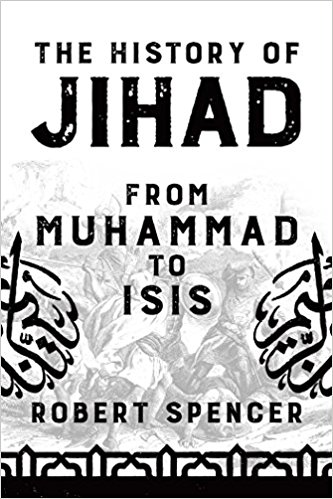 SPENCER HISTORY OF JIHAD