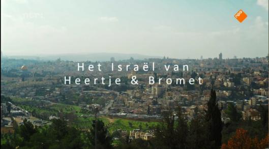 HEERTJE HET ISRAEL VAN HEERTJE EN BROMET
